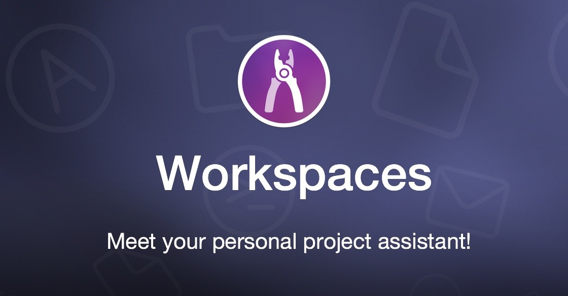 Workspaces – your personal project assistant